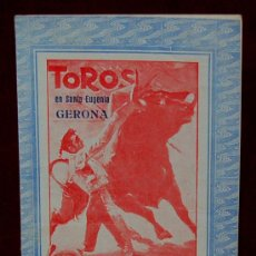 Carteles Toros: PROGRAMA DOBLE TAURINO DEL AÑO 1929 PLAZA DE TOROS DE SANTA EUGENIA - GERONA. Lote 22128922