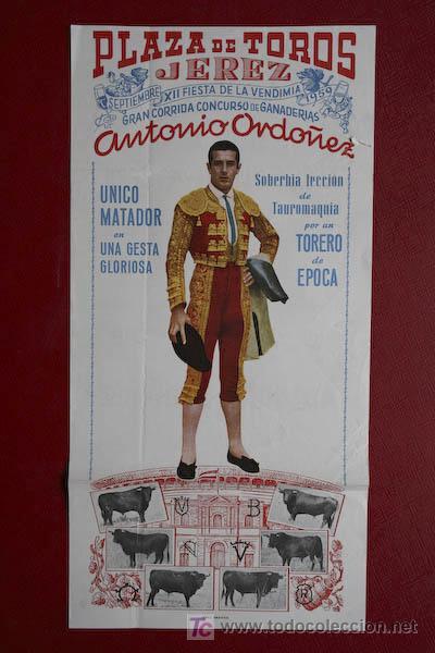 CARTEL DE TOROS DE JEREZ.XII FIESTA DE LA VENDIMIA Y FERIA DE SEPTIEMBRE DE 1959. ANTONIO ORDÓÑEZ (Coleccionismo - Carteles Gran Formato - Carteles Toros)