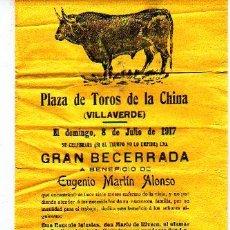 Carteles Toros: VILLAVERDE. MADRID. PLAZA DE TOROS DE LA CHINA. GRAN BECERRADA. 1917. EL CHAQUETA Y EL BRONCISTA.. Lote 179949616