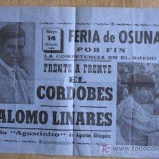 Carteles Toros: CARTEL DE TOROS DE OSUNA. 14 DE MAYO DE 1969. EL CORDOBÉS Y PALOMO LINARES.. Lote 13010866