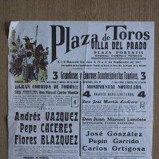 Carteles Toros: CARTEL DE TOROS DE VILLA DEL PRADO.. Lote 25179393