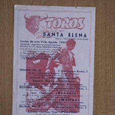 Carteles Toros: CARTEL DE TOROS DE SANTA ELENA.. Lote 13064344