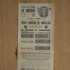 Carteles Toros: CARTEL DE TOROS DE MADRID. 1 DE SEPTIEMBRE DE 1940. MARIANO RODRÍGUEZ, DOMINGO Y PEPE G. DOMINGUÍN.. Lote 27251995