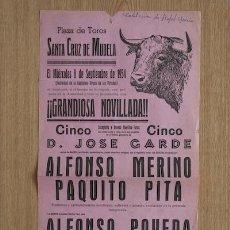 Carteles Toros: CARTEL DE TOROS DE SANTA CRUZ DE MUDELA. . Lote 14942976