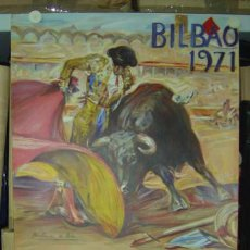 Carteles Toros: PRECIOSO CARTEL TOROS BILBAO - AÑO 1971, LITOGRAFIA - ILUSTRADO POR MARTINEZ DE LEON. Lote 191789367
