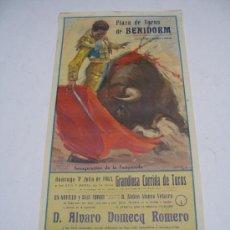 Carteles Toros: CARTEL TOROS EN BENIDORM . 1963 . GREGORIO SÁNCHEZ , DIEGO PUERTA , Y JUAN GARCÍA MONDEÑO . 22X47 CM. Lote 14988537