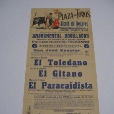Carteles Toros: CARTEL PLAZA TOROS ALCALÁ DE HENARES . NOVILLADA 1965 . EL TOLEDANO , EL GITANO , EL PARACAIDISTA . Lote 15967413