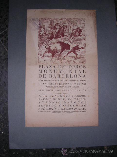 CARTEL PLAZA DE TOROS MONUMENTAL DE BARCELONA 1941,JUAN BELMONTE,RAFAEL GOMEZ (EL GALLO) (Coleccionismo - Carteles Gran Formato - Carteles Toros)