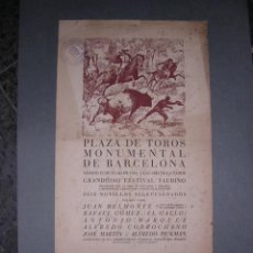 Carteles Toros: CARTEL PLAZA DE TOROS MONUMENTAL DE BARCELONA 1941,JUAN BELMONTE,RAFAEL GOMEZ (EL GALLO). Lote 16659229