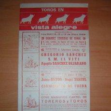 Carteles Toros: PLAZA DE TOROS DE VISTA ALEGRE. Lote 26607654