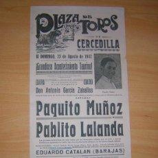 Carteles Toros: CERCEDILLA, 1942 PAQUITO MUÑOZ,PABLITO LALANDA. Lote 26426218