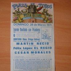 Carteles Toros: VISTA ALEGRE 28 DE MARZO DE 1971. Lote 245788300