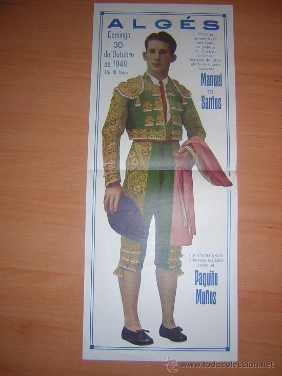 PLAZA DE TPROS DE ALGES PORTUGAL MANUEL DE LOS SANTOS,PAQUITO MUÑOZ (Coleccionismo - Carteles Gran Formato - Carteles Toros)