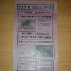 Carteles Toros: OVIEDO 1932 MIGUEL CASELLES,JOSEITO MIGUELAÑEZ,BEJERANO. Lote 26418834
