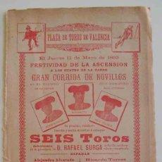 Carteles Toros: CARTEL PLAZA TOROS VALENCIA - MAYO 1899, CORRIDA DE NOVILLOS : ALVARADITO, BOMBITA - CHICO, VELASCO. Lote 17538341