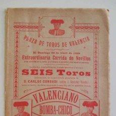 Carteles Toros: CARTEL PLAZA TOROS VALENCIA - ABRIL 1899 - CORRIDA NOVILLOS : VALENCIANO, BOMBA - CHICO Y MALAGUEÑO. Lote 17542377