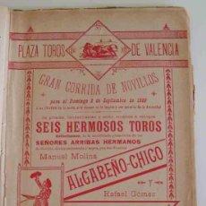 Carteles Toros: PLAZA TOROS VALENCIA - SEPTIEMBRE 1899 - CORRIDA DE NOVILLOS ALGABEÑO - CHICO, GALLITO. Lote 17598244