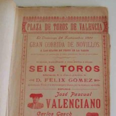 Carteles Toros: CARTEL PLAZA TOROS VALENCIA - SEPTIEMBRE 1899 - CORRIDA DE NOVILLOS VALENCIANO, FINITO Y FACULTADES. Lote 17598997