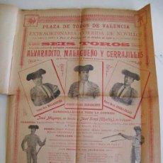 Carteles Toros: CARTEL PLAZA TOROS VALENCIA - OCTUBRE 1899 - CORRIDA DE NOVILLOS MALAGUEÑO, ALVARADITO Y CERRAJILLAS. Lote 17708604