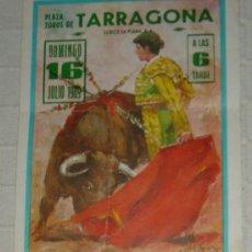 Carteles Toros: CARTEL PUBLICITARIO PLAZA DE TOROS DE TARRAGONA DEL AÑO 1989. Lote 18336663