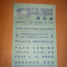 Carteles Toros: PLAZA DE TOROS DE ROA 1977 PACO CAMINO,JULIO ROBLES,FELIX L.EL REGIO,GERARDO ROA. Lote 26122546
