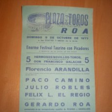 Carteles Toros: PLAZA DE TOROS DE ROA 1977 PACO CAMINO,JULIO ROBLES,FELIX L.EL REGIO,GERARDO ROA. Lote 27276337