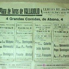 Carteles Toros: CARTEL, TOROS, VALLADOLID, 1949, LUIS MIGUEL DOMINGUIN, JULIO APARICIO, VAZQUEZ, BIENVENIDA, PARRITA. Lote 19206336