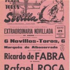 Carteles Toros: PLAZA DE TOROS DE SEVILLA. CARTEL (45X21). NOVILLADA 21 DE MAYO DE 1967.. Lote 19335747