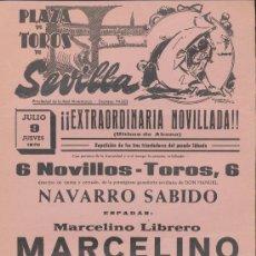 Carteles Toros: PLAZA DE TOROS DE SEVILLA. CARTEL (45X21). NOVILLADA 9 DE JULIO 1970.. Lote 19336718