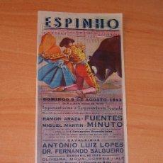 Carteles Toros: PLAZA DE TOROS ESPINHO PORTUGAL 1942. Lote 26607661