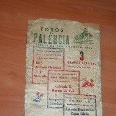 Carteles Toros: TOROS EN PALENCIA 1956 CHICUELO,MARCOS CELIS,ORDOÑEZ,ANTOÑETE,CESAR GIRON,LITRI,G.SANCHEZ. Lote 26557844