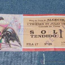Carteles Toros: ALGECIRAS. ENTRADA PARA LA CORRIDA DE TOROS DE 29/7/94. CON AUTOGRAFO DE JESULIN DE UBRIQUE.. Lote 27455745