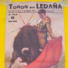 Affissi Tauromachia: TOROS EN LEDAÑA AGOSTO 1973. JUANITO MARTÍNEZ, ANGEL RAFAEL, GOMEZ JARA EL PEPE, MIGUEL RUIZ VILLENA. Lote 20984344