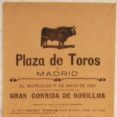 Carteles Toros: CARTEL TOROS , PLAZA DE TOROS DE MADRID 1905 , CORRIDA DE NOVILLOS. Lote 21498448
