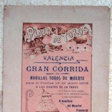 Carteles Toros: CARTEL TOROS , PLAZA DE TOROS DE VALENCIA 1905 , CORRIDA DE NOVILLOS , BENEFICIO HOSPITAL PROVINCIAL. Lote 21499148