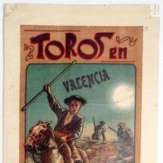 Carteles Toros: CARTEL TOROS, PLAZA TOROS VALENCIA 1907 , CORRIDAS FERIA, ILUSTRADOR PERTEGAS, FUENTES BOMBITA ..... Lote 21762372
