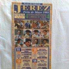 Carteles Toros: CARTEL DE TOROS. JEREZ, CADIZ. 4 CORRIDAS DE TOROS, FERIA DE MAYO 1995.. Lote 21873597