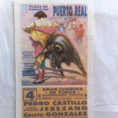 Carteles Toros: CARTEL DE TOROS. PUERTO REAL, CADIZ. 3 FESTEJOS TAURINOS, FERIA Y FIESTAS DE JUNIO 1994.. Lote 21874408