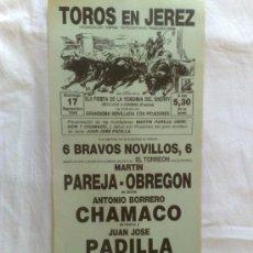 Carteles Toros: CARTEL DE TOROS. JEREZ, CADIZ. NOVILLADA CON PICADORES, PAREJA-OBREGON, CHAMACO Y PADILLA, SEP. 1989. Lote 21875665