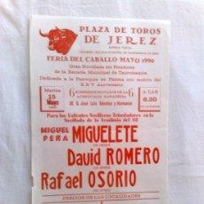 Carteles Toros: CARTEL DE TOROS. JEREZ, CADIZ. NOVILLADA, MIGUELETE, D. ROMERO Y R. OSORIO. FERIA DEL CABALLO 1990. Lote 21879242