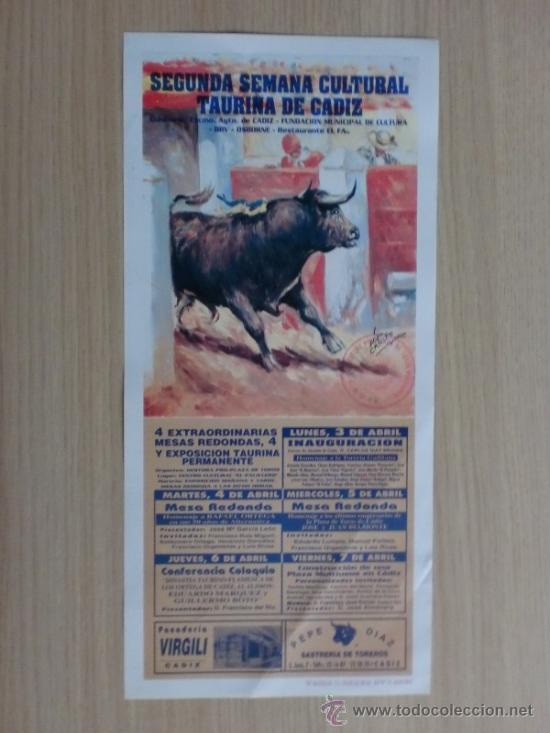 CARTEL DE TOROS. CADIZ. SEGUNDA SEMANA CULTURAL TAURINA DE CADIZ, ABRIL 1995. (Coleccionismo - Carteles Gran Formato - Carteles Toros)
