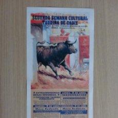 Carteles Toros: CARTEL DE TOROS. CADIZ. SEGUNDA SEMANA CULTURAL TAURINA DE CADIZ, ABRIL 1995.. Lote 22027805