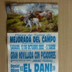 Carteles Toros: CARTEL DE TOROS. MEJORADA DEL CAMPO, MADRID. OCTUBRE 2002, NOVILLADA CON PICADORES.. Lote 22039264
