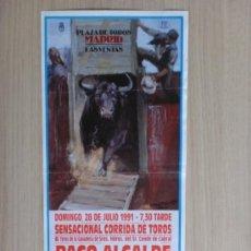 Carteles Toros: CARTEL DE TOROS. LAS VENTAS, MADRID. JULIO 1991, PACO ALCALDE, PEDRO LARA Y JOSE MARIA PLAZA.. Lote 214326136