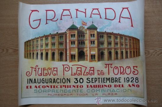 Cartel de toros de la Inauguración de la Nueva Plaza de Toros de Granada   30 septiembre 1928