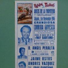Carteles Toros: CARTEL DE TOROS. ARCOS DE LA FRONTERA, CADIZ. NOBRE 1986. ALTERNATIVA DE RAFAEL S.