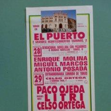 Carteles Toros: CARTEL DE TOROS. EL PUERTO, CADIZ. MAYO 1988. ALTERNATIVA DE CELSO ORTEGA.. Lote 22164547