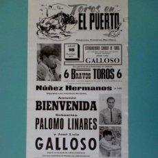 Carteles Toros: CARTEL DE TOROS. EL PUERTO, CADIZ. JULIO 1971. ALTERNATIVA DE JOSE LUIS GALLOSO.. Lote 22355230
