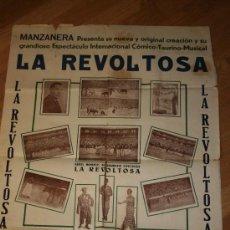 Carteles Toros: PRECIOSO CARTEL CÓMICO-TAURINO REAPARICIÓN DE LA REVOLTOSA. HUESCA AÑO 1946. MIDE 63 POR 90 CMS.. Lote 26329713