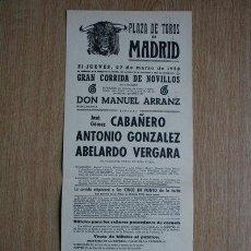 Carteles Toros: CARTEL DE TOROS DE MADRID. 1958.. Lote 22370286